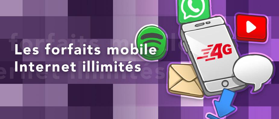 Forfait mobile internet en illimité